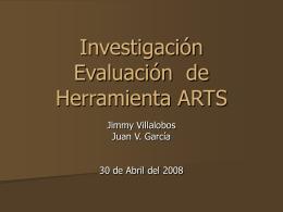 Investigación Evaluación de Herramienta ARTS