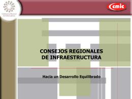 CONSEJOS REGIONALES DE INFRAESTRUCTURA