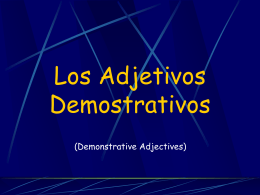 Demonstrative Adjectives PPT