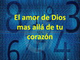 El amor de Dios mas allá de tu corazón