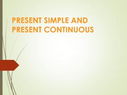 CLASE 1. presente_simple_presente_contin[...]
