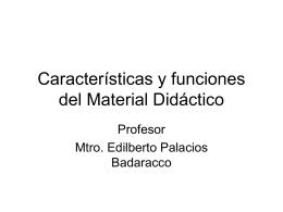 Características y funciones del Material Didáctico
