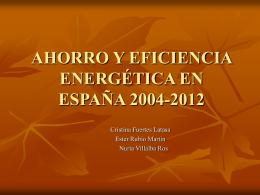 AHORRO Y EFICIENCIA ENERGÉTICA EN ESPAÑA 2004-2012