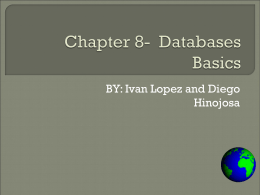 Chapter 8- Databases Basics
