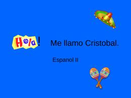 Hola! Me llamo Cristobal