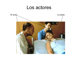 Los actores - RutgersSpanish102Section41