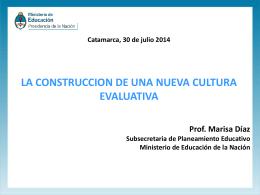 Nueva Cultura Evaluativa - Ministerio de Educación, Ciencia y