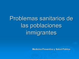 Inmigración: Impacto en la salud pública