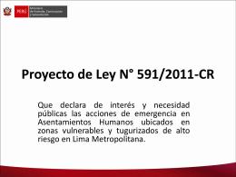 Proyecto de Ley N° 591/2011-CR - Congreso de la República del