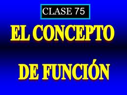Clase 75: Concepto de Función