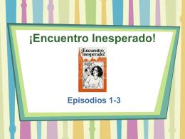 Encuentro Inesperado Episodios 1-3