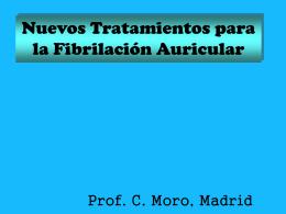 Nuevos Tratamientos para la Fibrilación Auricular.