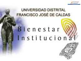 Bienestar Instituciona - Universidad Distrital Francisco Jose de