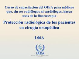 06A. Protección radiológica de los pacientes en cirugía ortopédica