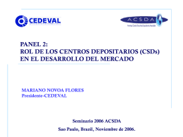 Rol de los Centros Depositarios en el desarrollo del mercado