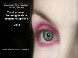 Tecnicatura en Tecnologías de la imagen fotográfica 2013