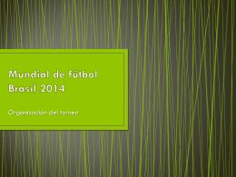 Mumdial del fútbol Brasil 2014