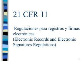 21 CFR 11 Registros y firmas electrónicas.(Electronic