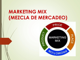 marketing mix (mezcla de mercadeo) variables (4 p´s ) producto
