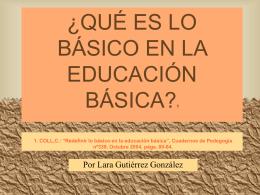 ¿QUÉ ES LO BÁSICO EN LA EDUCACIÓN BÁSICA?1 1. COLL,C