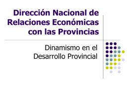Dinamismo en el Desarrollo Provincial