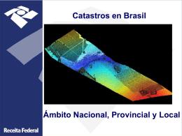 Catastros en Brasil. Ámbito Nacional, Provincial y Local