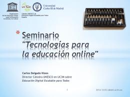 De OERs a MOOCs y viceversa - Cátedra UNESCO: Educación