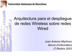 Arquitectura para el despliegue de redes Wireless sobre redes Wired