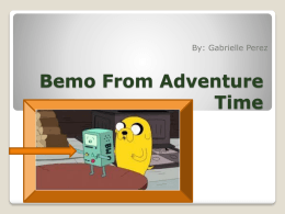 Bemo from adventure time