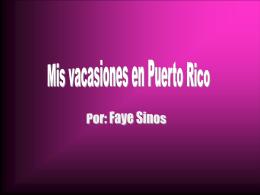 Mis vacaciones en Puerto Rico