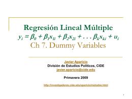 Regresión Lineal Múltiple yi = b0 + b1x1i + b2x2i + . . . bkxki + ui Ch