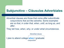 Subjunctivo – Cláusulas Adverbiales