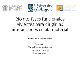 Biointerfases funcionales vivientes para dirigir las interacciones