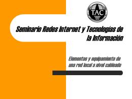 Instalación y equipamiento de una red - TAC