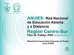 ANUIES:Red Nacional de Educacion Abierta y a Distancia Region