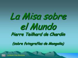 La Misa sobre el Mundo Pierre Teilhard de Chardin