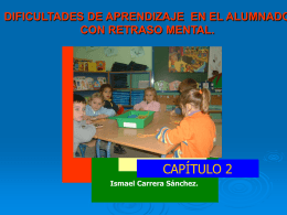 Dificultades de aprendizaje en el alumno con retraso mental.