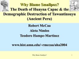 Why Blame Smallpox?