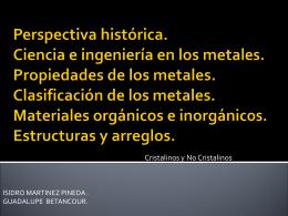 Materiales orgánicos e inorgánicos, estructuras cristalinas y sus