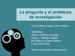 La pregunta y el problema de investigación 2012(1)
