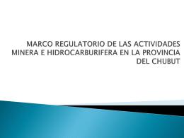 presentación del marco regulatorio – chubut