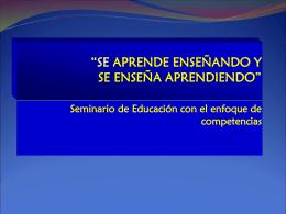 """""""SE APRENDE ENSEÑANDO Y SE ENSEÑA APRENDIENDO"""""""