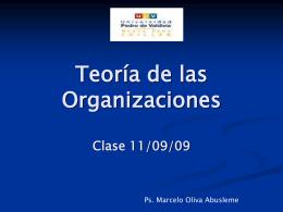 Teoría de las Organizaciones Clase 11/09/09