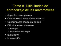 Tema 8. Dificultades de aprendizaje de las matemáticas