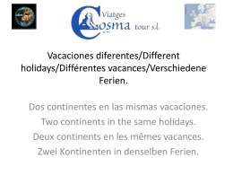 Vacaciones diferentes/Different holidays/Différentes vacances