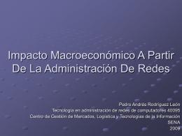 Impacto Macroeconómico A Partir De La Administración De Redes