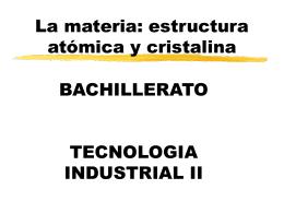 La materia: atómica