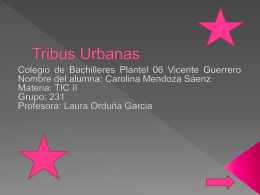 Tribus Urbanas - TICII231CAROLINA