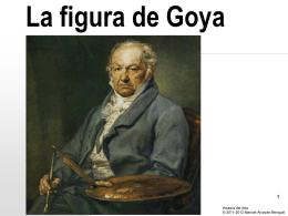 La figura de Goya - Historia