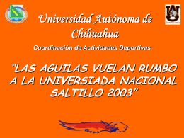 Informe Universiada Nacional, Saltillo, Coah.